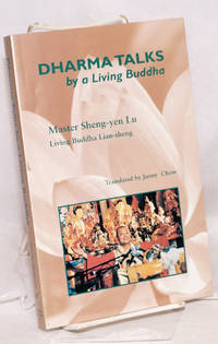 Dharma talks by a living buddha; translated by Janny Chow