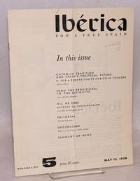 Ibérica; for a free Spain, volume 6, no. 5, May 15, 1958 by  editor  Victoria - 1958 - from Bolerium Books Inc., ABAA/ILAB (SKU: 106242)