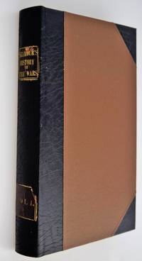 History of the Wars Resulting from the French Revolution: With a Relation of the Circumstances Which Led to That Important Event. Containing Every Material Occurrence, from the Assembling of the Notables in 1787, to the Present Period; VOLUME 1 ONLY by Seymour, Edward ( Compiled from Official Documents By ) - 1815