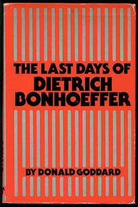 The Last Days of Dietrich Bonhoeffer
