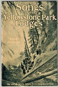 image of Songs of the Yellowstone Park Lodges