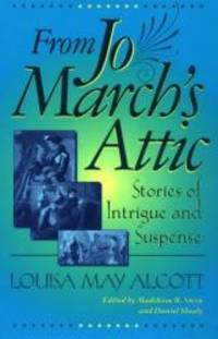 image of From Jo March's Attic: Stories of Intrigue and Suspense