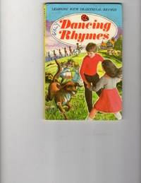 Dancing Rhymes by  Dorothy Taylor - Hardcover - 1976 - from The Old Bookshelf and Biblio.co.uk