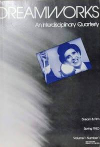 Dreamworks: an Interdisciplinary Quarterly, Vol. 1, No. 1, Spring 1980