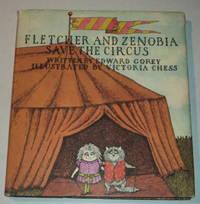 FLETCHER AND ZENOBIA SAVE THE CIRCUS.