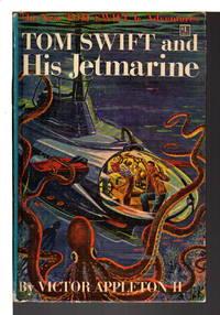 TOM SWIFT AND HIS JETMARINE: Tom Swift, Jr series #2. by  Victor II Appleton - Hardcover - (c. 1954.) - from Bookfever.com, IOBA and Biblio.com