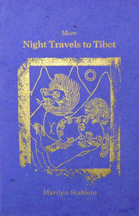 More Night Travels To Tibet (Signed Limited Edition)