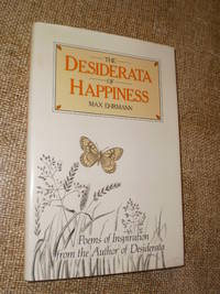 The Desiderata of Happiness - First British Edition  1986