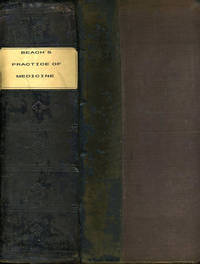 The British and American Reformed Practice of Medicine, Embracing a Treatise on the Causes, Symptoms and Treatment of Diseases Generally, on Eclectic Principles: Including a Synopsis of Physiology and Midwifery