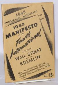 1948 manifesto of the Fourth International Against Wall Street and the Kremlin