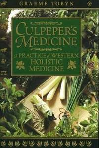 Culpeper's medicine. A practice of western holistic medicine