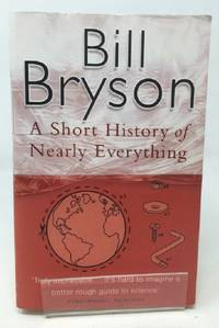 A Short History Of Nearly Everything Bryson