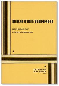 Brotherhood. Short One-Act Play by Douglas Turner Ward