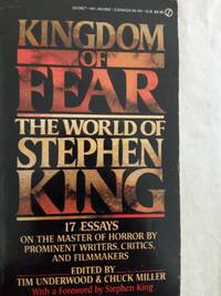 image of Kingdom of Fear: The World of Stephen King. 17 Essays