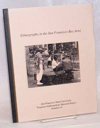 Ethnography in the San Francisco Bay Area