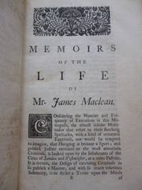 A Complete History of James MacLean, the Gentleman Highwayman, Who Was Executed at Tyburn, on Wednesday, October 3, 1750, for a Robbery on the Highway