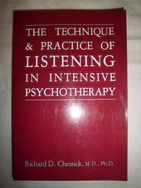 Technique and Practice of Listening in Intensive Psychotherapy
