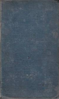 An Account of the Infancy, Religious and Literary Life, of Adam Clarke, LL.D., F.A.S., & C. Written By One Who Has Intimately Acquainted With Him From His Boyhood to the Sixteenth Year of His Age - Vol. I