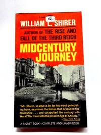 image of Midcentury Journey: The Western World Through Its Years of Conflict ('Signet Books)