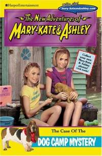 New Adventures of Mary-Kate and Ashley #24: the Case of the Dog Camp Mystery : (the Case of the...