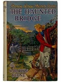 The Haunted Bridge (Nancy Drew Mystery Stories, Book 15)