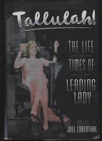 image of TALLULAH The Life and Times of a Leading Lady