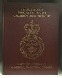 Second Battalion Princess Patricia's Canadian Light Infantry; Kapyong Barracks; Winnipeg, Manitoba, Canada