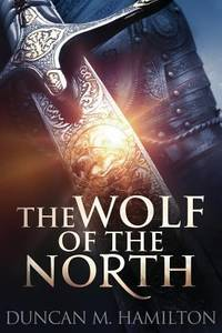 The Wolf of the North : Wolf of the North Book 1