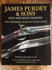 image of James Purdey & Sons: Gun & Rifle Makers: Two Hundred Years of Excellence