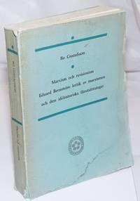 image of Marxism och Revisionism: Eduard Bernsteins kritik av marxismen och des idehistoriska forutsattningar
