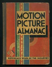The Motion Picture Almanac: Reference Book of the Industry: 1931