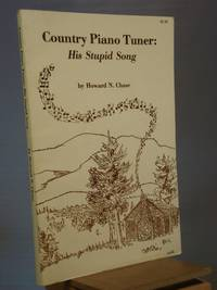 Country Piano Tuner: His Stupid Song