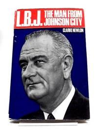 L.B.J: The Man From Johnson City