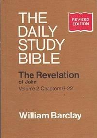 image of Revelation of John: Chapters 6-22 v. 2 (Daily Study Bible)
