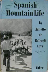 Spanish Mountain Life:  The Sierra Nevada