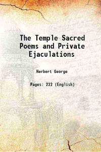 The Temple Sacred Poems and Private Ejaculations 1876 [Hardcover]