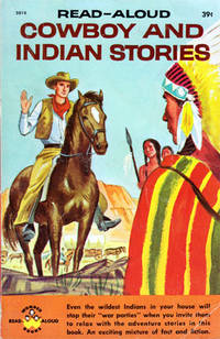 Read-Aloud Cowboy & Indian Stories by  Oscar Weigle - Paperback - 1959 - from Kayleighbug Books and Biblio.com