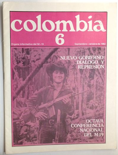 n.p.: Movimiento 19 de Abril (M-19), 1982. 32p., staplebound magazine, very good. Text in Spanish. P...