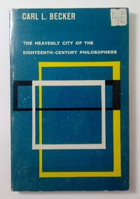 image of The Heavenly City of the Eighteenth-Century Philosophers