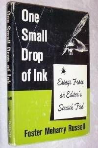 One Small Drop of Ink: Essays From an Editor's Scratch Pad