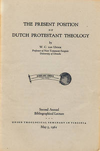 The Present Position of Dutch Protestant Theology