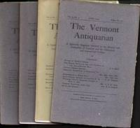 THE VERMONT ANTIQUARIAN (4 ISSUES)  September 1904, December 1904, March  1905 and June 1905.