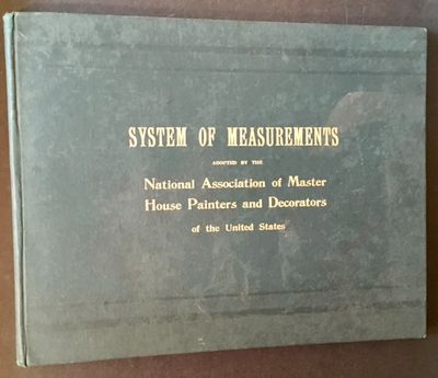 Boston: The National Association of Master House Painters and Decorators of the United States, 1895....