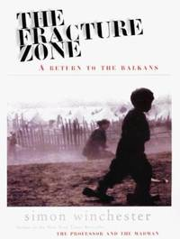 image of The Fracture Zone : A Return to the Balkans