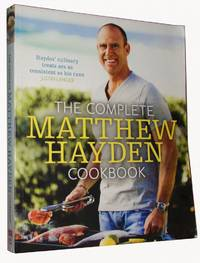 The Complete Matthew Hayden Cookbook