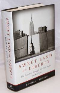 image of Sweet Land of Liberty; The Forgotten Struggle for Civil Rights in the North