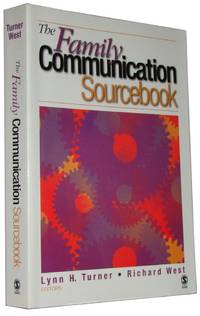 The Family Communication Sourcebook  A Reference for Theory and Research