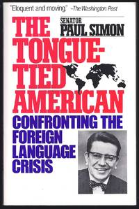 image of The Tongue-Tied American: Confronting the Foreign Language Crisis
