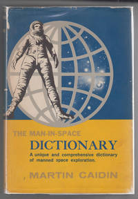 image of The Man-In-Space Dictionary:  A Modern Glossary