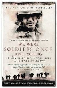 image of We Were Soldiers Once...And Young The Battle That Changed the War in  Vietnam